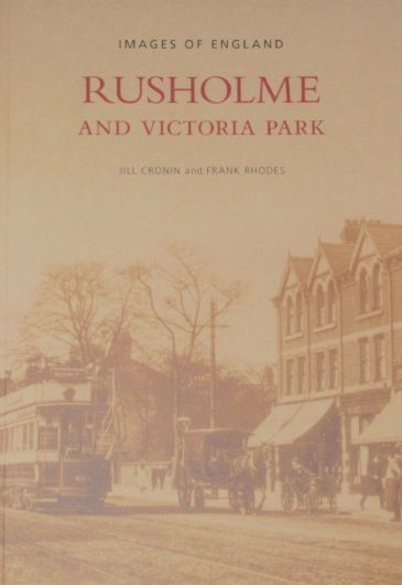 Rusholme and Victoria Park, by Jill Cronin and Frank Rhodes